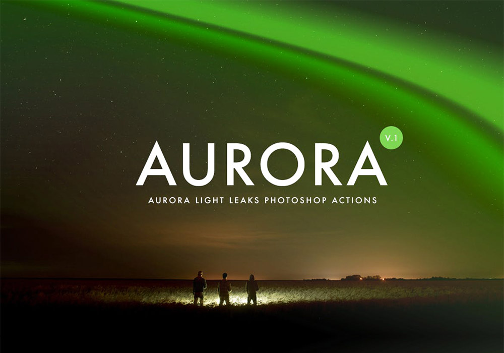 极光泄漏效果PS动作 Aurora Light Photoshop Action