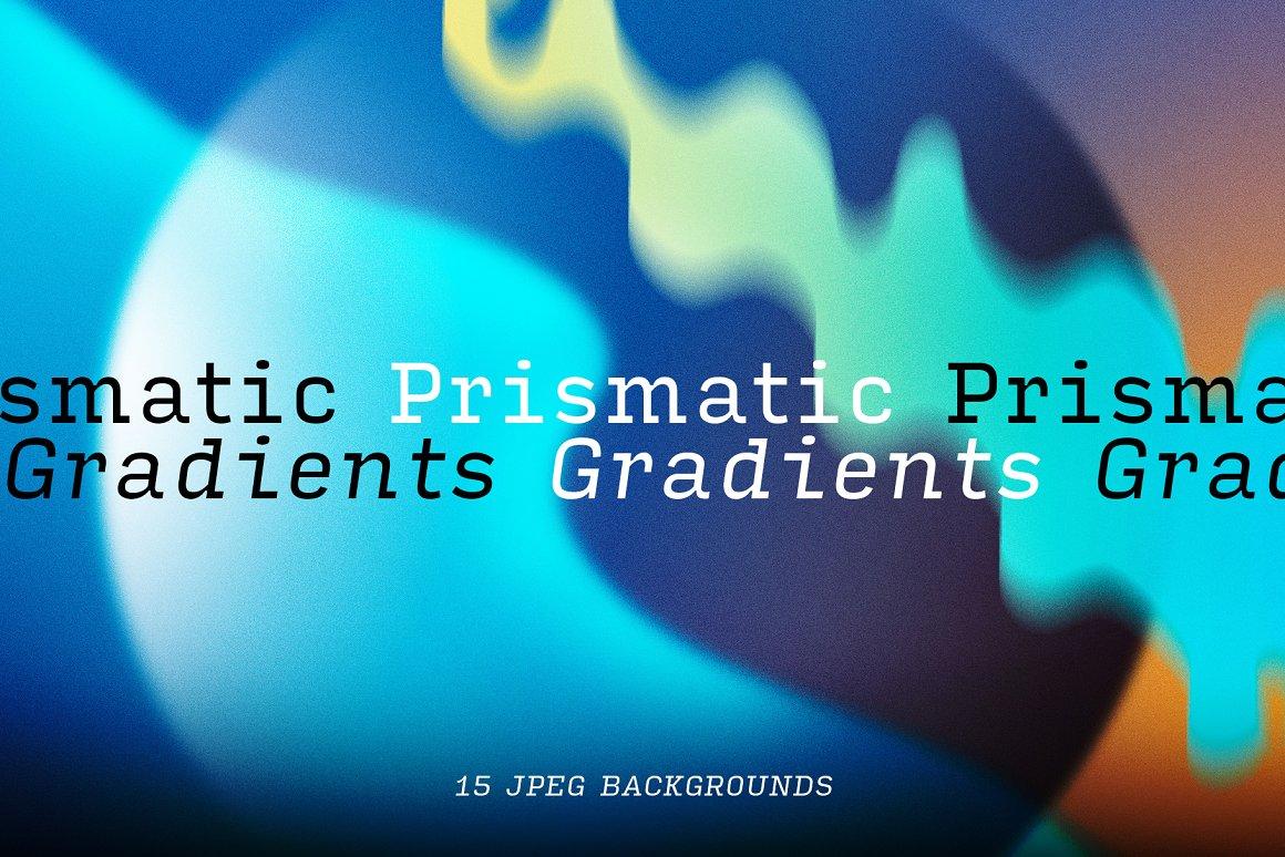 流体渐变背景合集 Prismatic Gradients